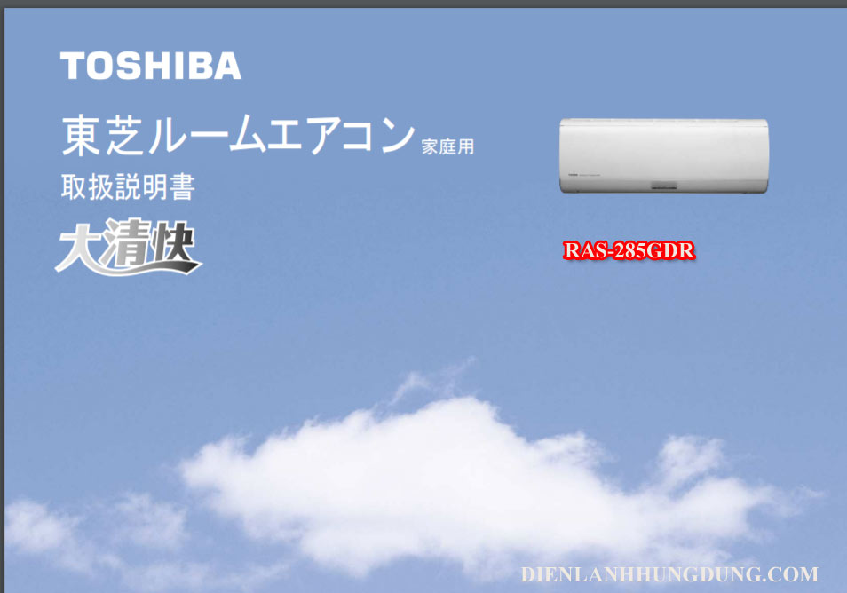 Dieu hoa noi dia nhat Toshiba RAS-285GDR